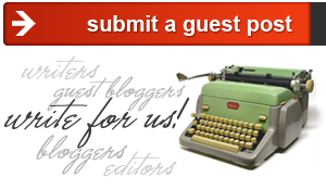 Submit a guest post and write for us!